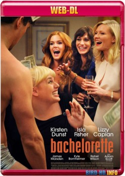 Bachelorette 2012 m720p WEB-DL x264-BiRD