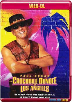 Crocodile Dundee in Los Angeles 2001 m720p WEB-DL x264-BiRD