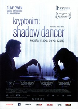 Przód ulotki filmu 'Kryptonim: Shadow Dancer'