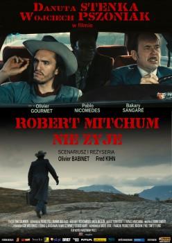 Polski plakat filmu 'Robert Mitchum Nie Żyje'