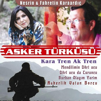 361268278124666 Nesrin & Fahrettin Karaardıç   Kara Tren Ak Tren (Asker Türküsü) (2013)