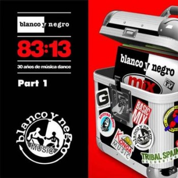 VA - Blanco Y Negro 83:13 Part 1 (2013)