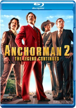 Anchorman 2: The Legend Continues 2013 UNRATED m720p BluRay x264-BiRD