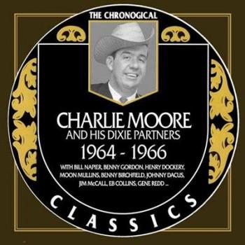 Charlie Moore - 1964 - 1966 (2011)