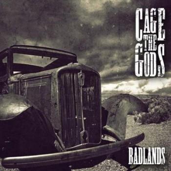 Cage The Gods - Badlands (2014)